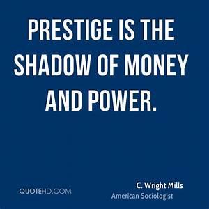 MONEY, POWER, PRESTIGE