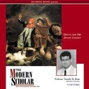 The Modern Scholar-Dante and His Divine Comedy